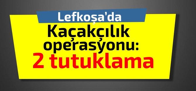 Lefkoşa'da kaçak parfüm ve kol saati operasyonu: 2 tutuklama
