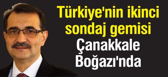 Türkiye'nin ikinci sondaj gemisi  Çanakkale  Boğazı'nda