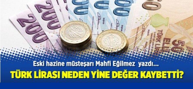 Türk Lirası neden değer kaybetti?
