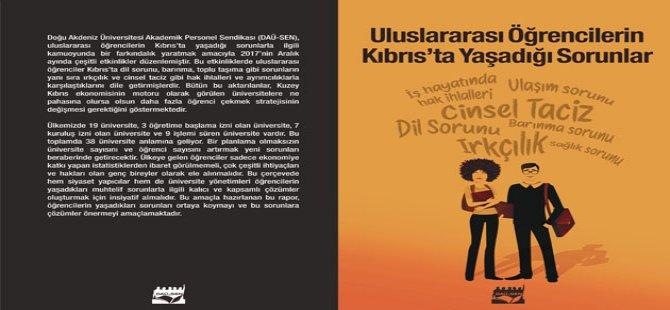 """""""Uluslararası Öğrencilerin Kıbrıs'ta Yaşadığı Sorunlar"""" raporu yayınlandı"""