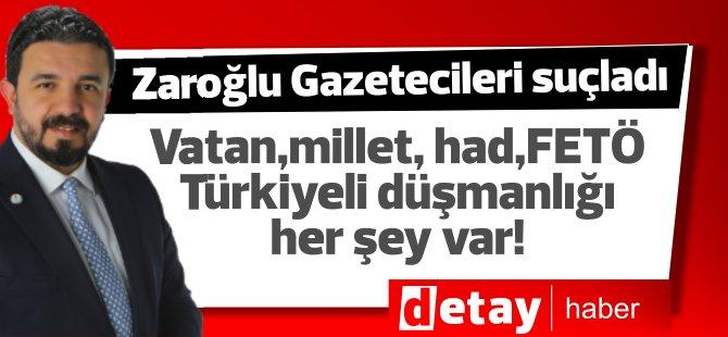 """Zaroğlu Coştu! Açıklama yaptı """"Türkiyeli Düşmanlığı"""",FETÖ,Vatan, millet her şey var! Konu ise bam başka!"""