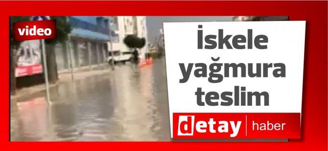 İskele Yağmura teslim oldu (video)