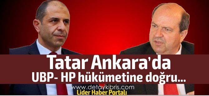 Tatar Ankara'da Çavuşoğlu ile görüşüyor... UBP-HP hükümetine doğru...