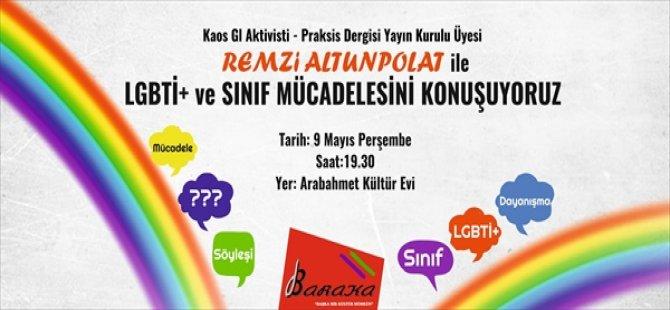 LGBTİ+ ve sınıf mücadelesi Arabahmet Kültür Evi'nde konuşulacak