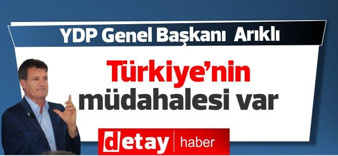 """Arıklı: """"Türkiye'nin müdahalesi var!"""""""