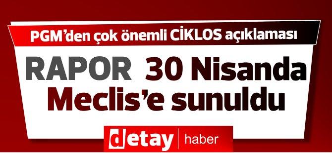 Polis Genel Müdürlüğü'nden  çok önemli 'Ciklos Raporu' açıklaması