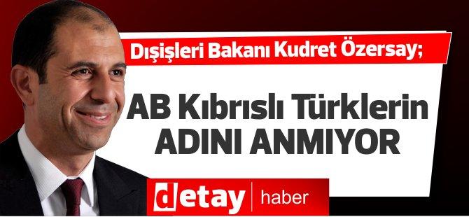 Özersay: AB Kıbrıslı Türklerin adını anmaktan korkuyor