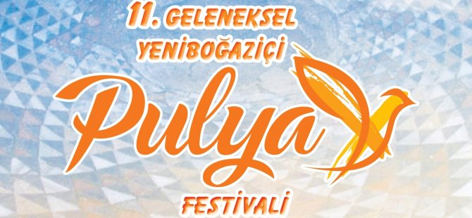 11. Geleneksel Pulya Festivali'ne Çocuk Başkan Sevilay damgası!