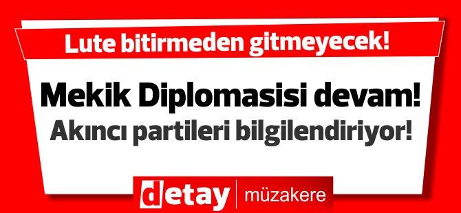 Lute mekik diplomasisine devam ediyor... Akıncı partileri bilgilendirecek...