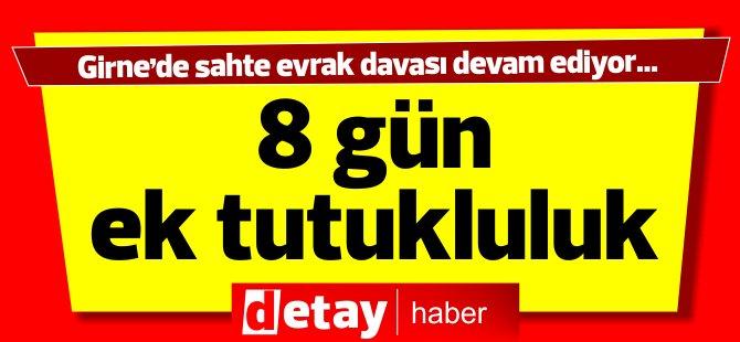 Girne'deki sahte evrak davasında  ek tutukluluk
