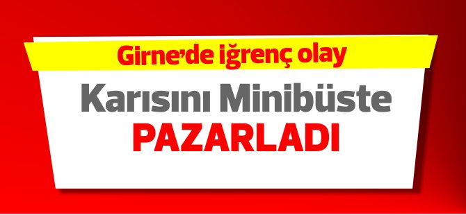 Girne'de iğrenç olay… 4 kişi tutuklandı