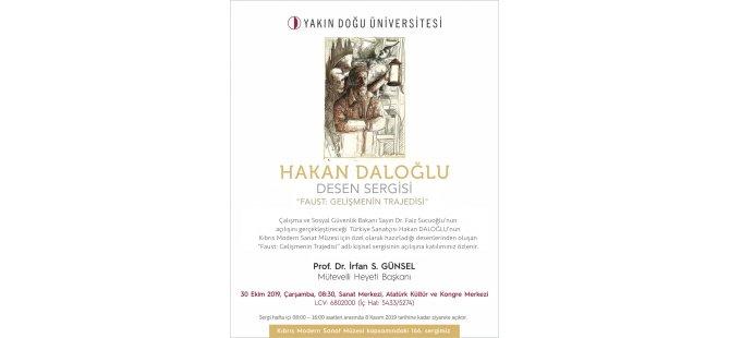Hakan Daloğlu'nun Kıbrıs Modern Sanat Müzesi için hazırladığı kişisel sergisi Sucuoğlu tarafından açılıyor