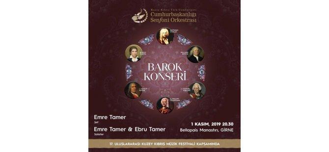 17. Uluslararası Kuzey Kıbrıs Müzik Festivali, KKTC CSO Barok Konseri ile sona erecek
