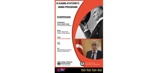 Türk Tarih Kurumu Başkanı Prof. Dr.  Refik Turan DAÜ'de konferans verecek