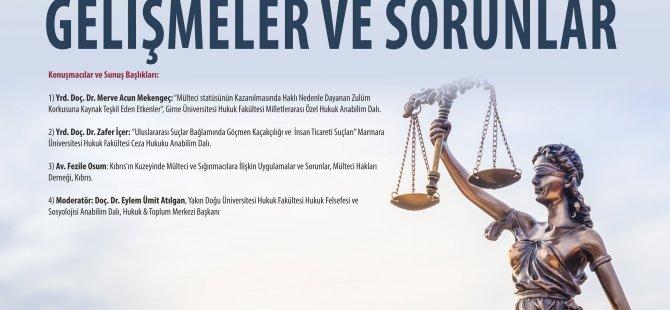 Yakın Doğu Üniversitesi Hukuk Fakültesi, GöçHukukunda Güncel Gelişmeler ve Sorunlar Başlıklı Konferansa Ev Sahipliği Yapacak…