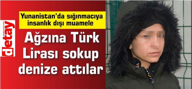 Ağzına Türk Lirası sokup denize attılar