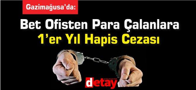 Bet Ofisten Para Çalanlara 1'er Yıl Hapis Cezası