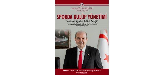 Yakın Doğu Üniversitesi Spor Bilimleri Fakültesi'nin konuğu Başbakan Ersin Tatar