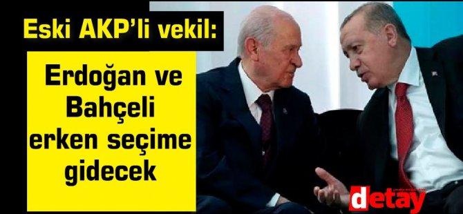 Erdoğan ve Bahçeli erken seçime gidecek