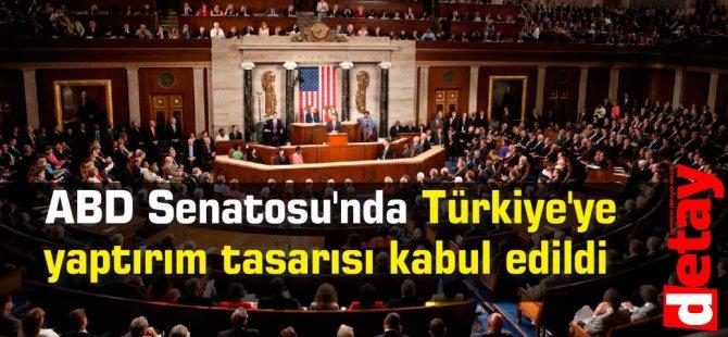 ABD Senatosu'nda Türkiye'ye yaptırım tasarısı kabul edildi