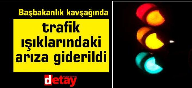 Başbakanlık kavşağı trafik ışıklarındaki arıza giderildi
