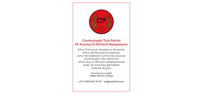 Cumhuriyetçi Türk Partisi 49. kuruluş yıldönümünü kutlayacak