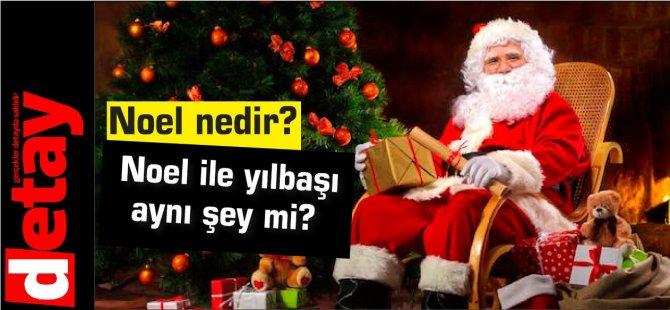 Noel nedir,? Noel ile yılbaşı aynı şey mi?