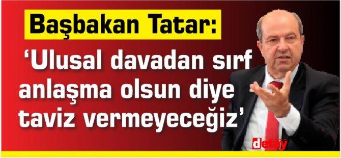 Tatar:'Ulusal davadan sırf anlaşma olsun diye taviz vermeyeceğiz'