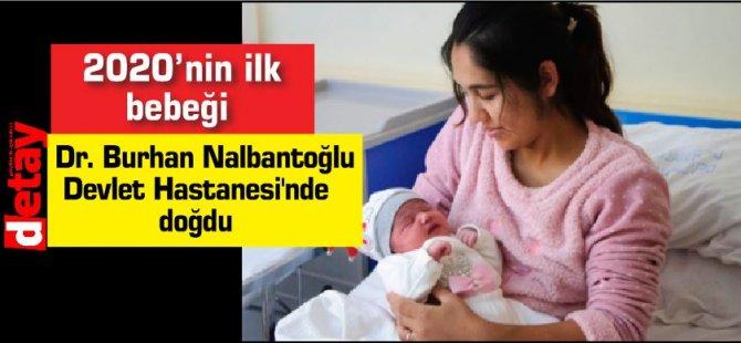 2020'nin ilk bebeği Dr. Burhan Nalbantoğlu Devlet Hastanesi'nde doğdu