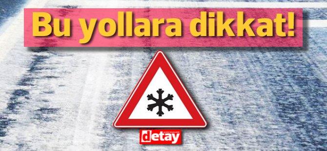 Dikkat bu yolda buzlanma var!