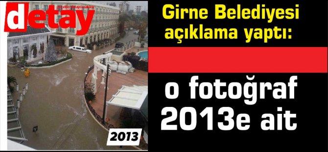 Girne Belediyesi açıklama yaptı o fotoğraf 2013e ait