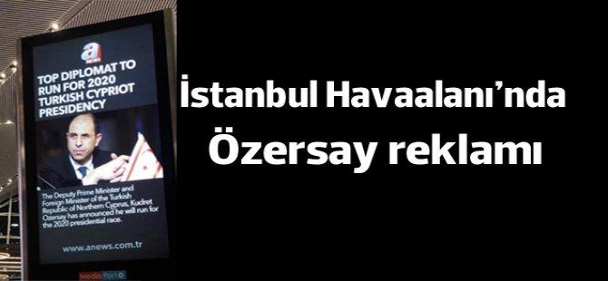 İstanbul Havalimanı'nda Özersay reklamı