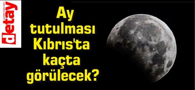 Yılın ilk ay tutulması bu akşam! Ay tutulması Kıbrıs'ta kaçta görülecek?