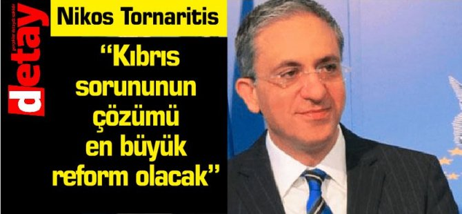 """""""Kıbrıs sorununun çözümü en büyük reform olacak"""""""