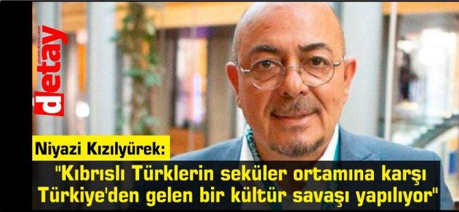 """Niyazi Kızılyürek: """"Kıbrıslı Türklerin seküler ortamına karşı Türkiye'den gelen bir kültür savaşı yapılıyor"""""""