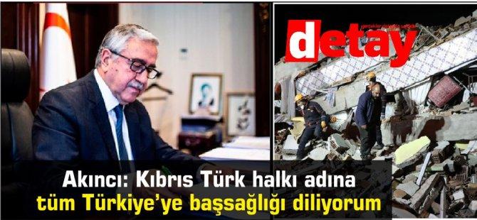 Cumhurbaşkanı Akıncı'dan Erdoğan'a başsağlığı mesajı