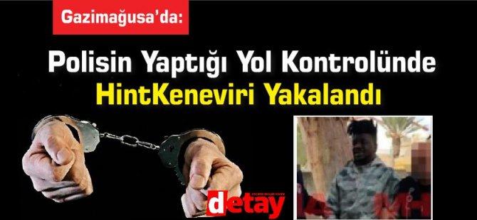 Polisin Yaptığı Yol Kontrolünde HintKeneviri Yakalandı