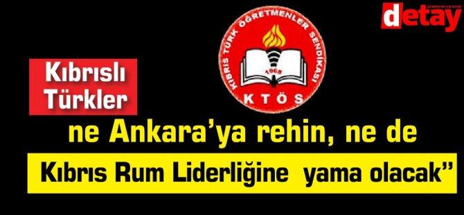 """""""Kıbrıslı Türkler  ne Ankara'ya rehin, ne de Kıbrıs Rum Liderliğine  yama olacak"""""""