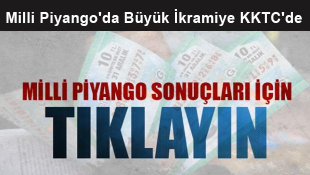 Türkiye Milli Piyango büyük ikramiyesi KKTC'ye çıktı