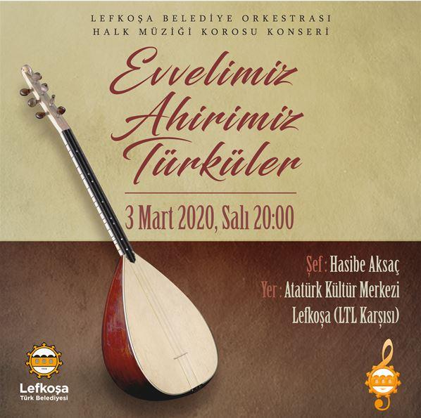 """LBO Halk Müziği Korosu'ndan """"Evvelimiz, Ahirimiz Türküler"""" Konseri"""