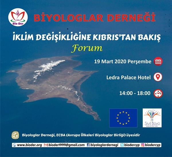 Biyologlar Derneği, İklim Değişikliğine Kıbrıs'tan Bakış Temasıyla Forum Düzenliyor