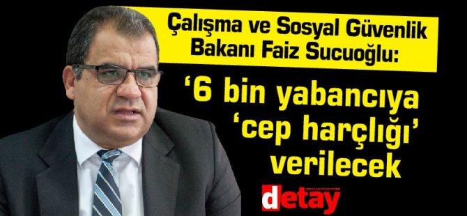 """Sucuoğlu: """"İhtiyat Sandığı'ndan avans verilecek"""""""