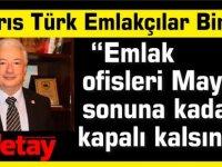 """Kıbrıs Türk Emlakçılar Birliği: """"Emlak ofisleri Mayıs sonuna kadar kapalı kalsın"""""""