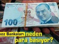 Merkez Bankaları neden para basıyor?