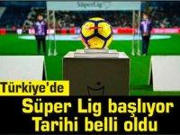 Türkiye'de Süper Lig başlıyor.Tarihi belli oldu