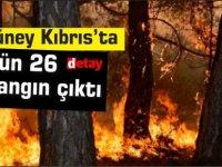 Güney Kıbrıs'ta dün 26 yangın çıktı