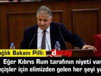 Pilli:Eğer Kıbrıs Rum tarafının niyeti varsa  geçişler için elimizden gelen her şeyi yaparız