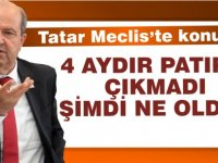 Tatar: 4 aydır ses yok ne oldu da şimdi patırtı oldu?