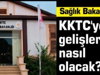 Sağlık Bakanlığı açıkladı:KKTC'ye gelişler nasıl olacak?