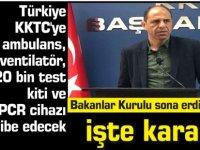 Türkiye KKTC'ye ambulans, ventilatör, 20 bin test kiti ve 2 PCR cihazı hibe edecek
